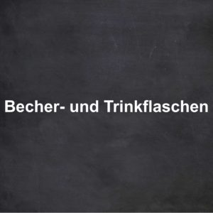 Becher & Trinkflaschen