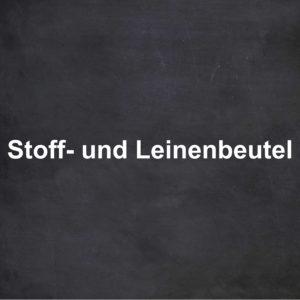 Stoff- & Leinenbeutel